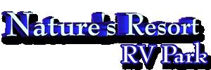 Natures Resort RV Park